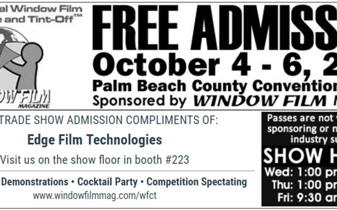 FREE Ticket to Window Film Conference and Tint-Off Trade Show Floor